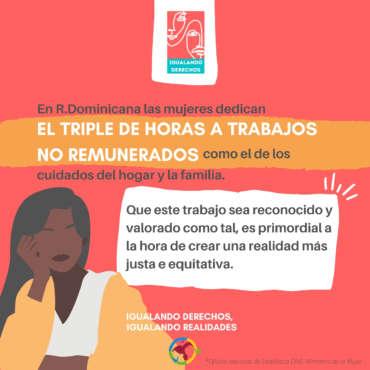 Las-mujeres-dominicanas-dedican-en-promedio-31.2-horas-a-la-semana-a-trabajo-no-remunerado-en-comparacion-con-los-hombres-que-solo-dedican-9.6-horas1